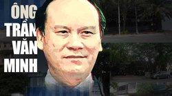 Ông Trần Văn Minh, Nguyễn Bắc Son còn bị xử lý mặt hành chính