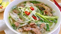 Phở Việt Nam lọt top những trải nghiệm món ăn tuyệt vời nhất thế giới