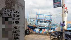 """Dẹp loạn """"tín dụng đen"""" bủa vây ngư dân ở cảng cá Quy Nhơn"""