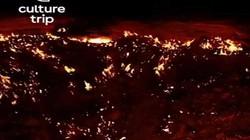 """""""Cổng địa ngục khổng lồ"""": Hố sâu nham thạch cháy suốt thế kỷ"""