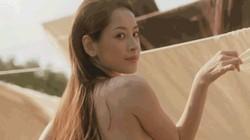 Chi Pu gây sốc bằng hình ảnh khoe thân gợi dục