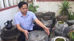 """Chuyện lạ Lào Cai: """"Đồ khùng"""" đáng yêu ôm bao nhiêu nồi đồng cối đá"""