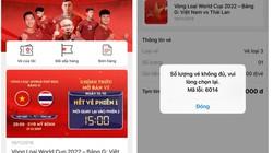 CĐV tiếc nuối vì hụt vé trận ĐT Việt Nam đấu Thái Lan ở vòng loại World Cup