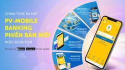 PVcomBank chính thức ra mắt phiên bản mới của ứng dụng PV-Mobile Banking