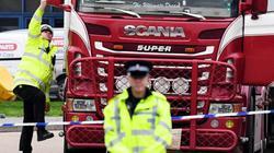 Thông tin bất ngờ về 39 người Trung Quốc chết trong xe container ở Anh