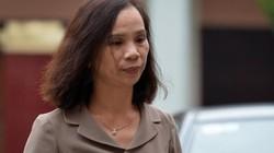 Bà Triệu Thị Chính nói do thâm thù nên bị lôi vào vụ gian lận thi cử