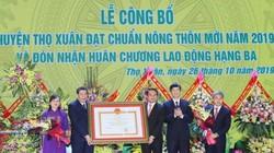 Thanh Hóa: Huyện Thọ Xuân đón Bằng công nhận huyện đạt chuẩn NTM