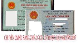 Có được giữ nguyên số CMND khi chuyển sang thẻ căn cước?