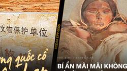 Lâu Lan: Vương quốc cổ thần bí giữa lòng sa mạc Trung Quốc