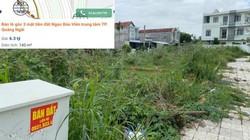 """Quảng Ngãi: """"Bóng ma"""" phía sau giá đất rao bán trên trời ở các dự án khu dân cư"""