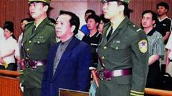 Vợ con chết thảm, người tình tù chung thân, quan bự Trung Quốc lãnh án tử