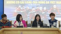 'Hotgirl' Hoàng Thị Loan: Bóng đá nữ và nam Việt Nam có đẳng cấp như nhau