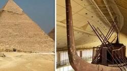 Thuyền của hoàng đế Ai Cập suốt 5.000 năm vẫn còn nguyên vẹn