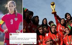 Đội trưởng ĐT bóng đá nữ Afghanistan cầu cứu FIFA