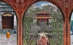 """Lăng Minh Mạng: """"Lạc trôi"""" vào không gian của những đền đài uy nghi mang nét đẹp thời gian"""