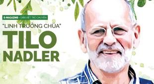 """""""Linh trưởng Chúa"""" Tilo Nadler và 30 năm quăng quật trong rừng Việt"""