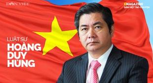 Luật sư Hoàng Duy Hùng: Từ âm mưu đánh bom đến lá cờ đỏ sao vàng