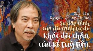 Nhà văn Nguyễn Quang Thiều: Sự đập cánh của đôi cánh tự do khác đôi chân của kẻ tuỳ tiện