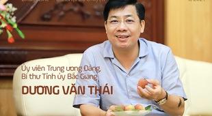 Ủy viên Trung ương Đảng, Bí thư Tỉnh ủy Bắc Giang Dương Văn Thái: Mùa vải nóng sẽ… ngọt ngào!