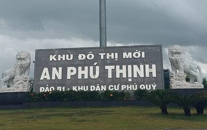 """Bình Định """"cảnh báo"""" huy động vốn bán đất nền tại khu B1 An Phú Thịnh"""