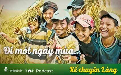 Kể chuyện làng: Đi mót ngày mùa