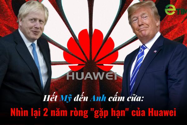 """Infographic: Nhiều nước đồng loạt """"cấm cửa"""", vận đen đã đeo bám Huawei suốt 2 năm ròng ra sao?"""