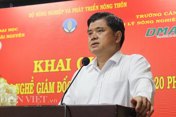 Thứ trưởng Bộ NNPTNT trực tiếp đứng lớp đào tạo nghề giám đốc hợp tác xã