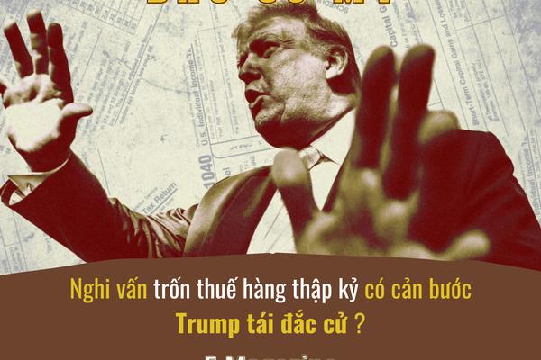 Nghi vấn trốn thuế hàng thập kỷ có cản bước Trump tái đắc cử?
