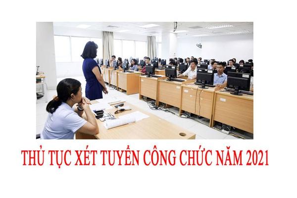 Thủ tục xét tuyển công chức năm 2021