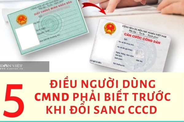 5 điều người dùng CMND cần biết trước khi làm CCCD gắn chíp