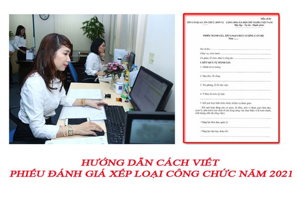 Hướng dẫn cách viết phiếu đánh giá xếp loại công chức năm 2021