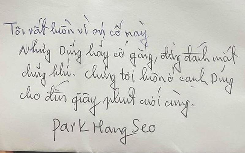 """Xúc động bức thư tay thầy Park gửi Hùng Dũng: """"Hãy cố gắng, đừng đánh mất dũng khí"""""""